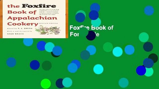 About For Books  The Foxfire Book of Appalachian Cookery  For Kindle