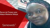 Revue de Presse du 14 Aout 2019 avec Ndeye Marieme Ndiaye
