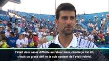 "Cincinnati - Djokovic : ""Content d'avoir relevé ce grand défi au retour"""