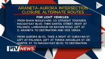 Araneta-Aurora intersection, pansamantalang isasara bukas
