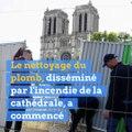 La dépollution du quartier autour de Notre-Dame a commencé