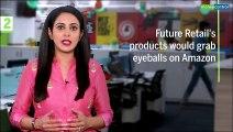 3 Point Analysis | Amazon – Future Retail Deal