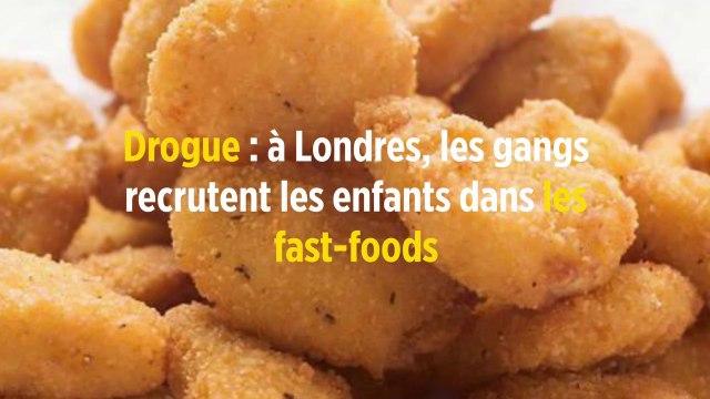 Drogue : à Londres, les gangs recrutent les enfants dans les fast-foods