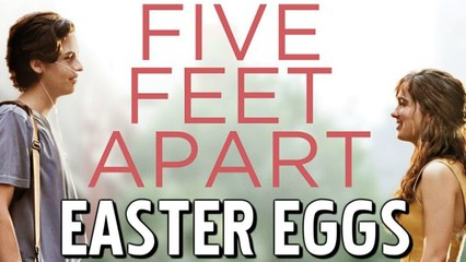 Five Feet Apart - The Hidden Meaning Behind Every Easter Egg
