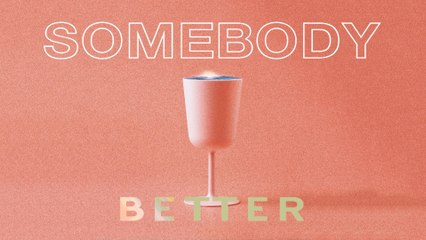 The Million - Somebody Better