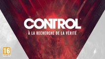 Control - À la recherche de la vérité