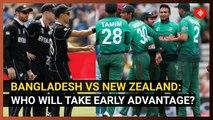 Bangladesh vs New Zealand: Who will take early advantage?