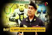 Barrios Altos: 'El Santo' vendía droga al interior de iglesia