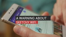Experts Warn About Sketchy WiFi