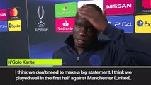 (Subtitled) 'Chelsea don't need to make a statement' - Kante
