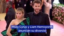 Miley Cyrus y Liam Hemsworth anuncian su divorcio