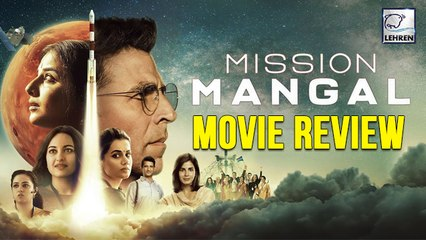 Mission Mangal Movie Review | Akshay Kumar | Vidya Balan