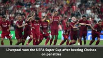 Liverpool beat Chelsea on penalties to win the UEFA Super Cup