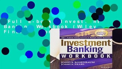 Full E-book  Investment Banking Workbook (Wiley Finance) Complete
