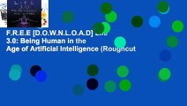 F.R.E.E [D.O.W.N.L.O.A.D] Life 3.0: Being Human in the Age of Artificial Intelligence (Roughcut