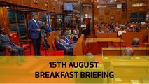 NSSF, NHIF tribe domination | Uhuru dismisses governors: Your Breakfast Briefing