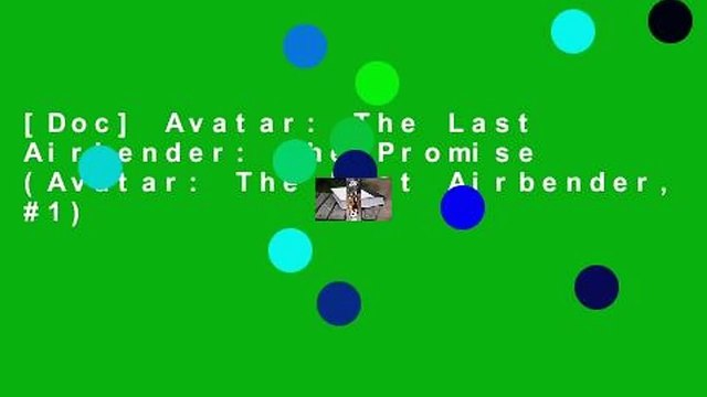 [Doc] Avatar: The Last Airbender: The Promise (Avatar: The Last Airbender, #1)