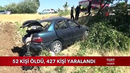 52 Kişi Öldü, 427 Kişi Yaralandı