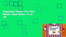 Expectant Father (The New Father)  Best Sellers Rank   #5