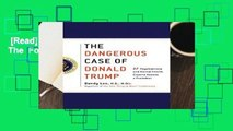 [Read] Dangerous Case of Donald Trump, The  For Kindle