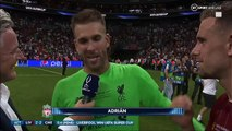_Welcome to Liverpool! It's been a crazy week!_ Adrian speaks after the penalty shoot-out!