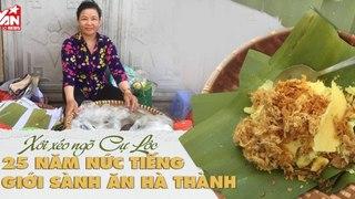 Xôi xéo phố Cự Lộc - Món ăn hoa mỹ của Hà Nội - Ngon nức tiếng suốt 25 năm