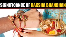 Raksha Bhandha, festival of eternal bonds, know its significance