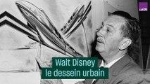 Walt Disney, le dessein urbain