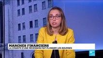Marchés financiers : la crainte d'une récession fait plonger les bourses