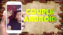 COUPLE ANDROID - La vilaine corvée - GABON