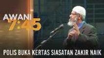 Polis buka kertas siasatan Zakir Naik