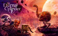 The Eternal Cylinder - Bande-annonce
