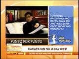 Punto por Punto: Karapatan ng legal wife