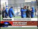 Azkals in final practice ahead of Tuesday game in Mongolia