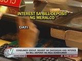 Hike in bill deposit interest urged