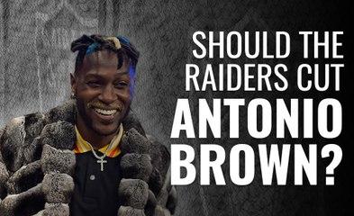 Should the Raiders cut Antonio Brown?