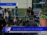 NAIA beefs up security for travelers