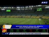Soccer greats Ronaldo, Bebeto play in exhibition match
