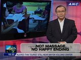 Teditorial: Not massage, no happy ending