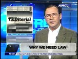 Teditorial: Why we need law