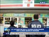 7-11 store owners sued for allegedly abusing Pinoy workers