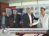 ABS-CBN at ALA boxing, pumirma ng panibagong kontrata