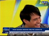 Vice Ganda mocks 'selfie' addicts