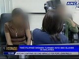 2 Filipino women turned into sex slaves in Malaysia
