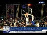 NBA All-Stars hold coaching clinic in Taiwan