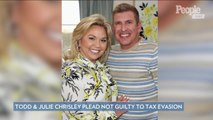 Todd and Julie Chrisley Plead Not Guilty to Tax Evasion: 'The Good Lord Will Hold Our Hand'