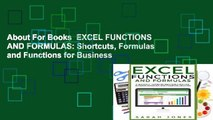 About For Books  EXCEL FUNCTIONS AND FORMULAS: Shortcuts, Formulas and Functions for Business
