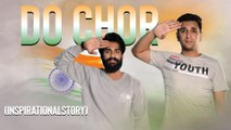 DO CHOR || Inspirational Story || Kiraak Hyderabadiz