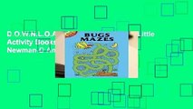 D.O.W.N.L.O.A.D  Bugs Mazes (Dover Little Activity Books) Best Sellers by Fran Newman-D Amico