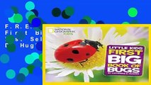 F.R.E.E [D.O.W.N.L.O.A.D] First Big Book of Bugs Best Sellers by Catherine D. Hughes